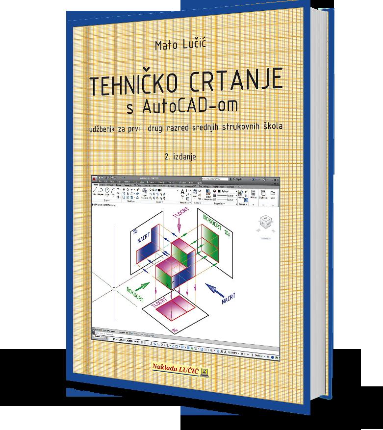 Tehničko crtanje s AutoCAD-om (udžbenik s CD-om)